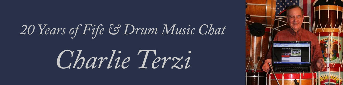 Charlie Terzi - 20 Years of Fife and Drum Music Chat